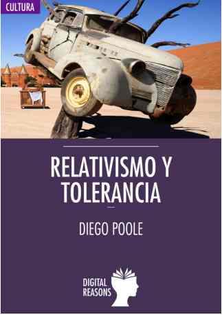 Diego Poole, Relativismo y tolerancia Bioética Web