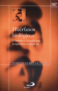 Huérfanos Biológicos Bioética Web