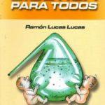 Ramón Lucas Lucas, Bioética para todos