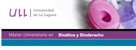 Máster en Bioética y Bioderecho
