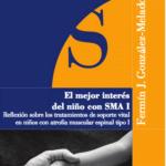 Fermín J. González-Melado. El mejor interés del niño con SMA I