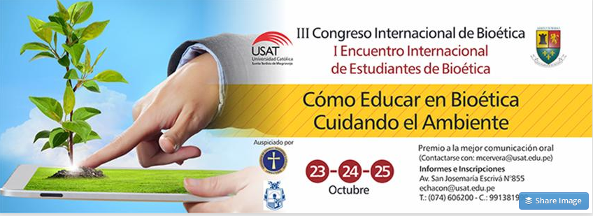 III Congreso Internacional de Bioética y I Encuentro Internacional de estudiantes de Bioética
