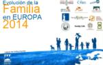 Informe de la evolución de la familia en Europa 2014