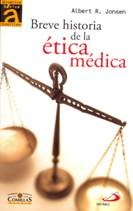 Albert Jonsen, Breve historia de la Ética Médica Bioética Web