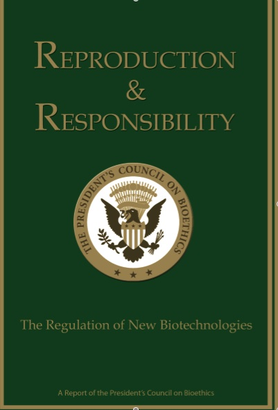Reproduction and Responsability. The Regulation of New  Biotechnologies Bioética Web