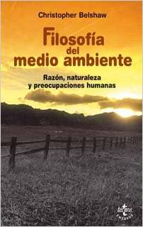 Christopher Belshaw, Filosofí­a del medio ambiente (Environmental Philosophy)