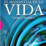 Nicolás Jouve, El Manantial de la vida. Genes y bioética