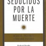 H. Hedin, Seducidos por la muerte