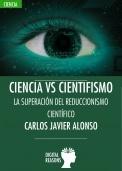 Carlos Javier Alonso Gutiérrez. Ciencia vs cientifismo