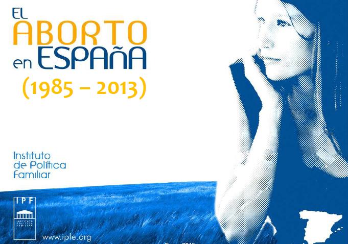 Evolución del aborto en España (1985-2013)