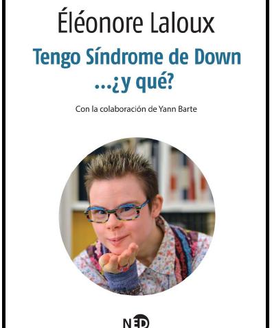 Tengo Síndrome de Down… ¿y qué?