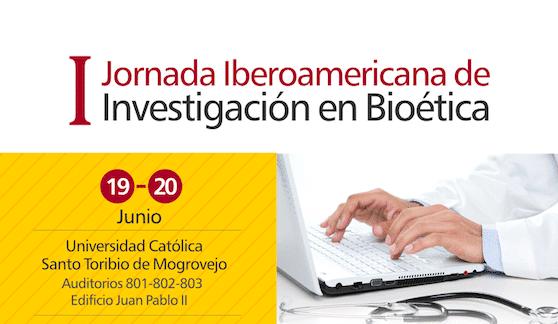 I Jornada Iberoamericana de Investigación en Bioética