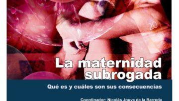 La maternidad subrogada. Qué es y cuáles son sus consecuencias